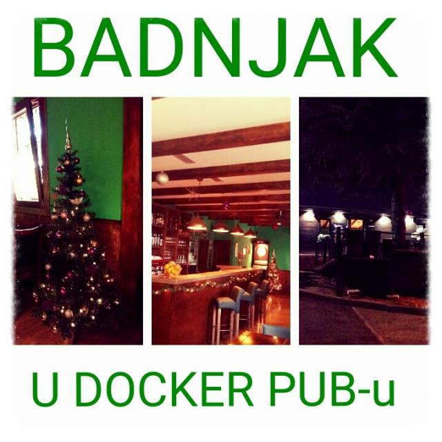 BADNJE VEČER SE BLIŽI. Nema ljepšeg osjećaja od onog kada se bliži Božić i kada smo svi na okupu. Proslavimo Banje večer u Docker pubu uz piće, zakusku, dobru muziku i domaću atsmoferu.