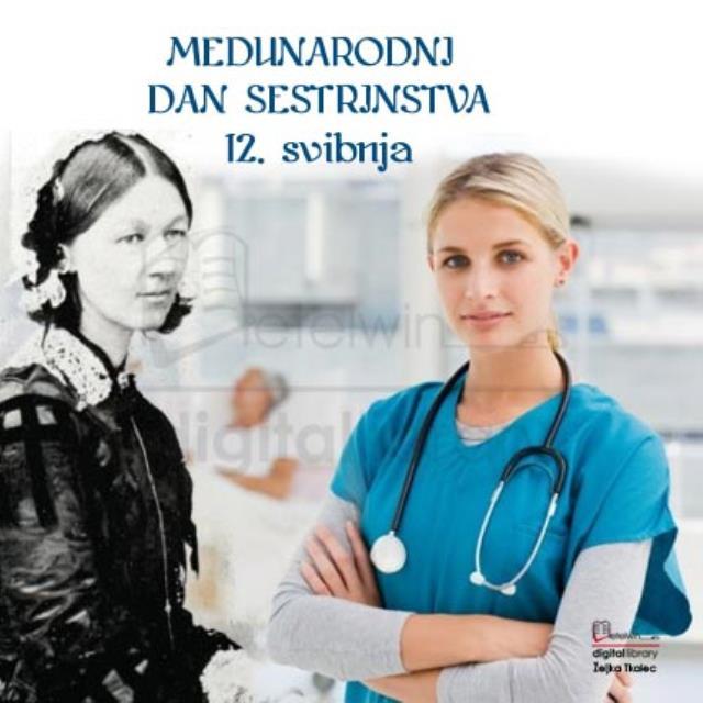 ČESTITAMO 12.05.-Međunarodni dan sestrinstva