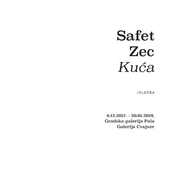 SAFET ZEC-KUĆA 6.12.2017.-20.1.2018.