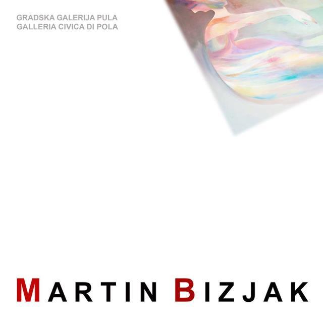 MARTIN BIZJAK, IZLOŽBA 20.07.-07.09.2018.