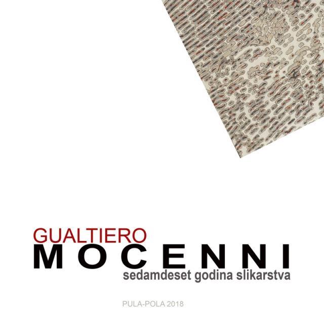 GUALTIERO MOCENNI 5.V.-10.VII.2018